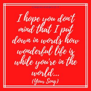 Un verso di Your Song di Elton John