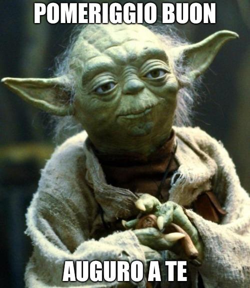 Il buon pomeriggio di Yoda