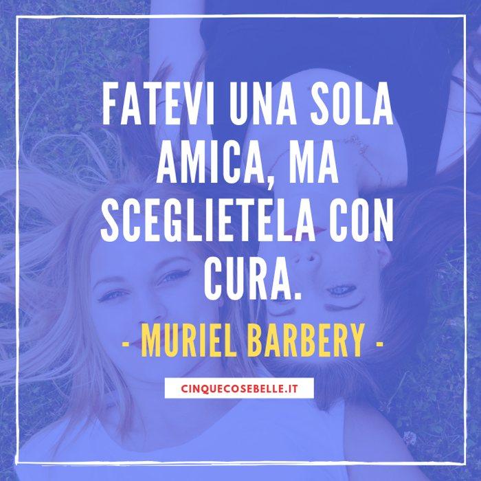 Una frase sulle amiche di Muriel Barbery
