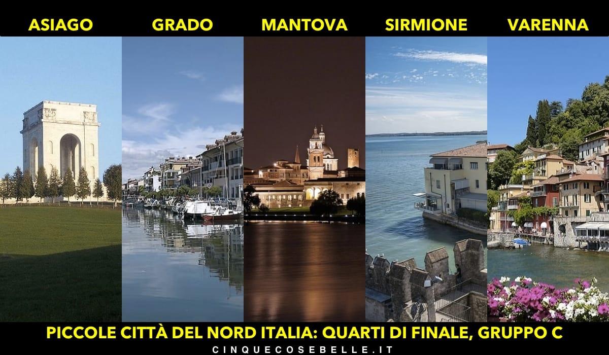Il gruppo C dei quarti di finali sulla miglior piccola città del nord Italia