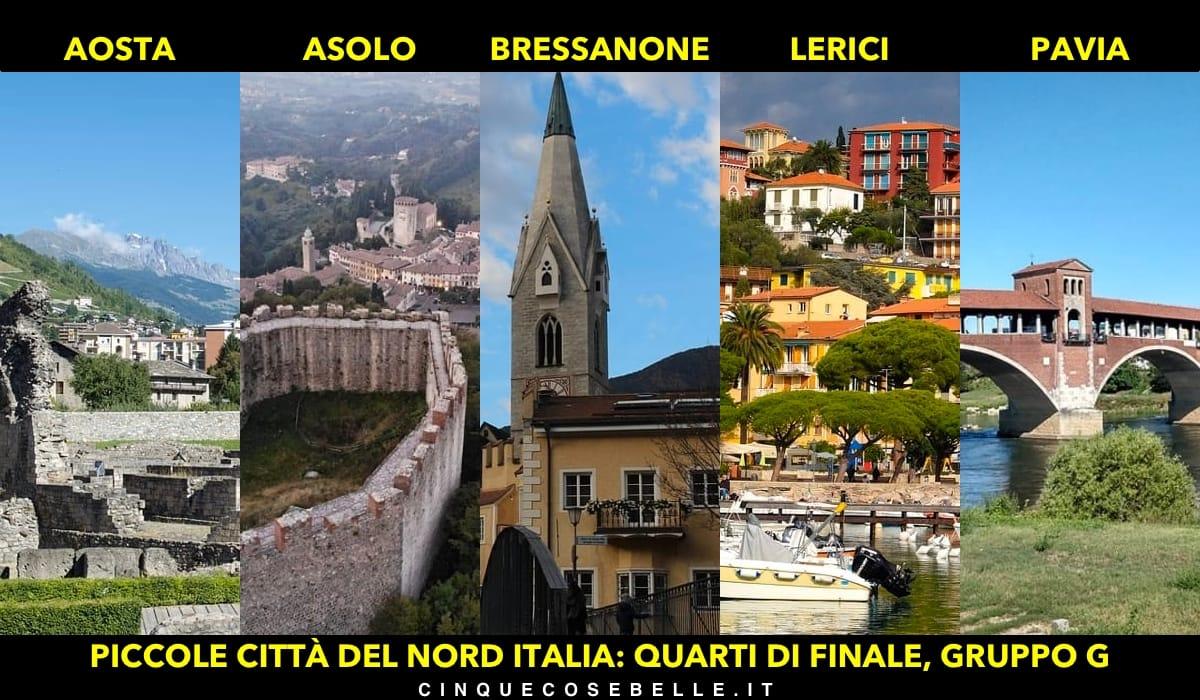Il gruppo G dei quarti di finali sulla miglior piccola città del nord Italia