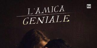 La serie TV tratta da L'amica geniale di Elena Ferrante