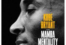 Kobe Bryant - Mamba Mentality