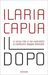 Il dopo di Ilaria Capua