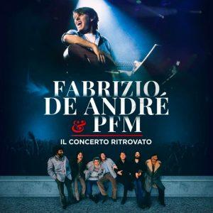 Il concerto ritrovato di De André e la PFM