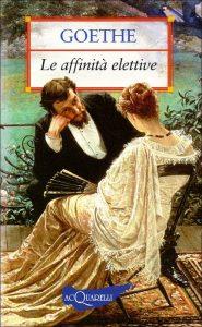 Un'altra edizione de Le affinità elettive di Goethe