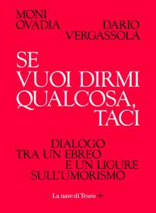 Se vuoi dirmi qualcosa, taci di Moni Ovadia e Dario Vergassola