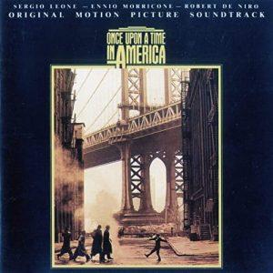 La colonna sonora di C'era una volta in America di Ennio Morricone