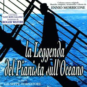 La colonna sonora di La leggenda del pianista sull'Oceano di Ennio Morricone